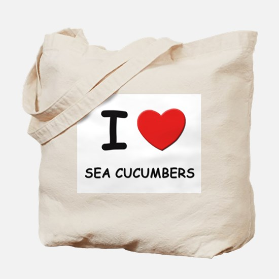 I love sea cucumbers Tote Bag