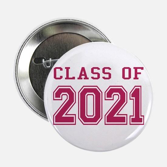 "Class of 2021 (Pink) 2.25"" Button"