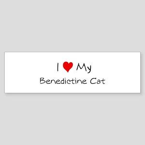 Love My Benedictine Cat Bumper Sticker