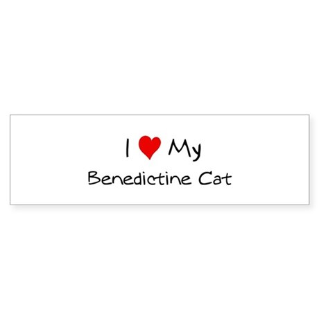 Love My Benedictine Cat Bumper Sticker