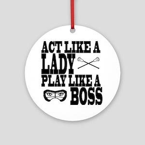 Lacrosse LadyBoss Ornament (Round)