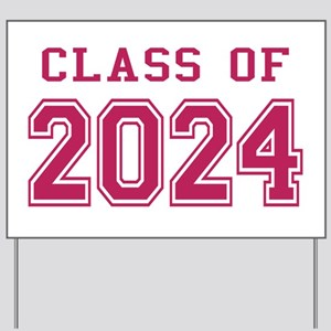 Class of 2024 (Pink) Yard Sign