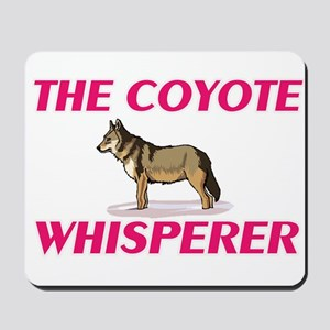 The Coyote Whisperer Mousepad