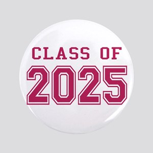 "Class of 2025 (Pink) 3.5"" Button"