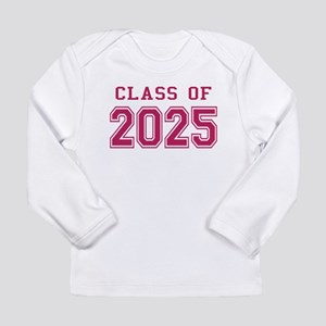 Class of 2025 (Pink) Long Sleeve Infant T-Shirt