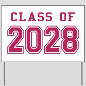 Class of 2028 (Pink) Yard Sign