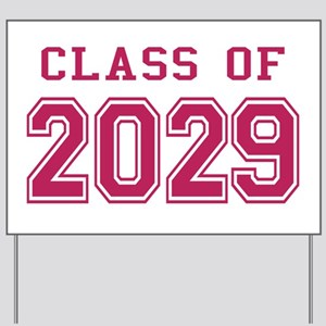 Class of 2029 (Pink) Yard Sign