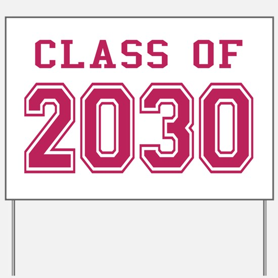 Class of 2030 (Pink) Yard Sign