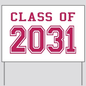 Class of 2031 (Pink) Yard Sign