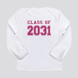 Class of 2031 (Pink) Long Sleeve Infant T-Shirt