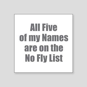 No Fly List Sticker