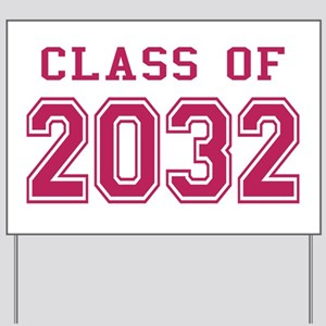 Class of 2032 (Pink) Yard Sign