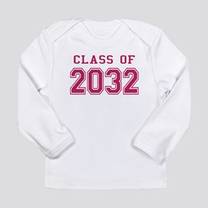 Class of 2032 (Pink) Long Sleeve Infant T-Shirt