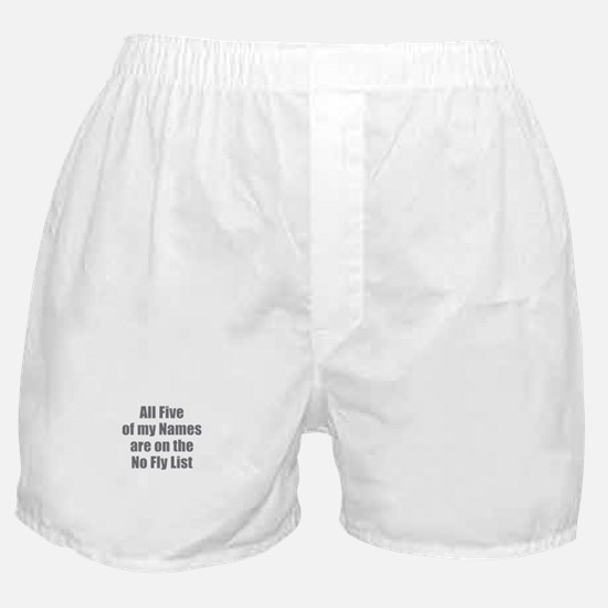 No Fly List Boxer Shorts