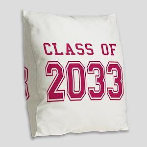 Class of 2033 (Pink) Burlap Throw Pillow