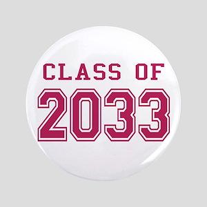 "Class of 2033 (Pink) 3.5"" Button"