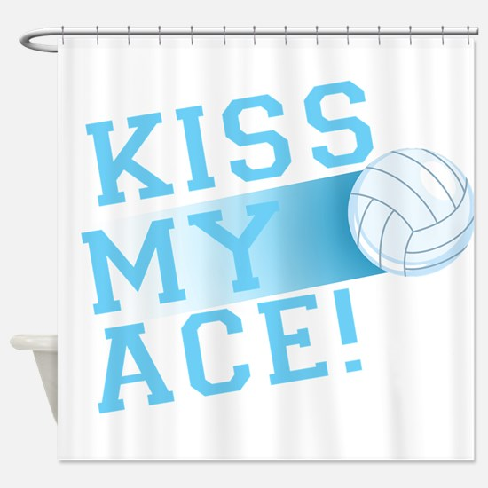 KissMyAce(volleyball) copy Shower Curtain