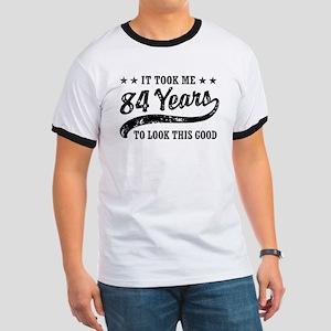 Funny 84th Birthday Ringer T