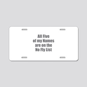 No Fly List Aluminum License Plate