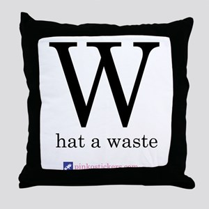 W-What A Waste Throw Pillow