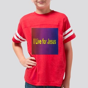 throw pillow i live you Jesus Youth Football Shirt