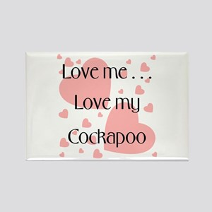 Love me...Love my Cockapoo Rectangle Magnet