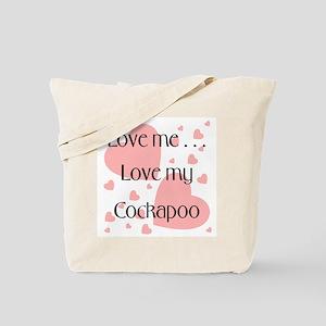 Love me...Love my Cockapoo Tote Bag
