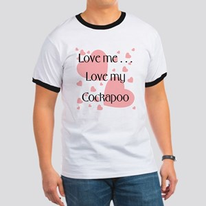 Love me...Love my Cockapoo Ringer T