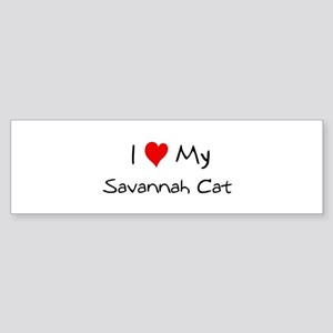 Love My Savannah Cat Bumper Sticker