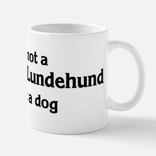 Norwegian Lundehund: If it's  Mug