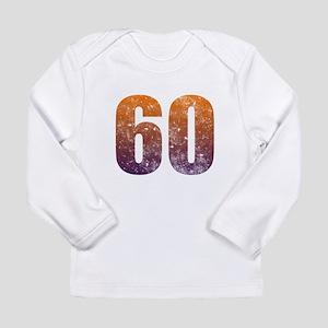 Cool 60th Birthday Long Sleeve Infant T Shirt