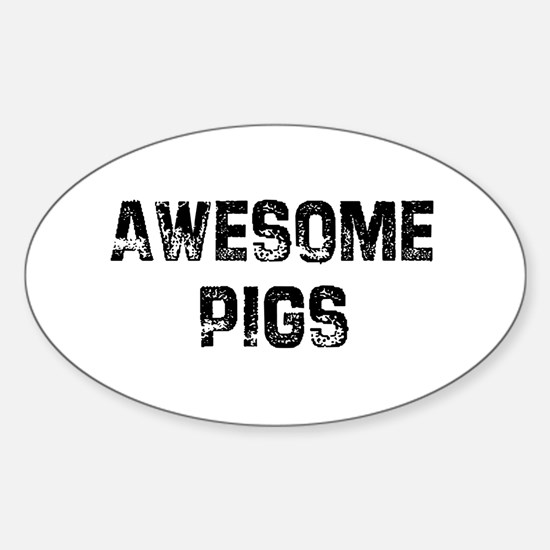 Awesome Pigs Oval Decal