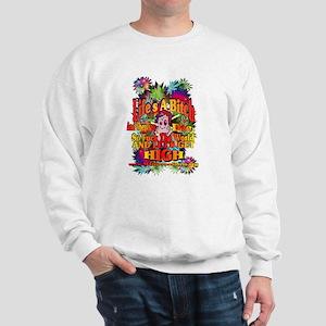 Lifes A Bitch Sweatshirt