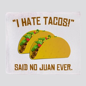 I Hate Tacos Throw Blanket