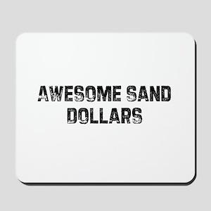 Awesome Sand Dollars Mousepad