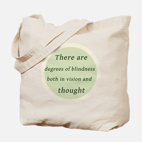 Degrees of Blindess Tote Bag