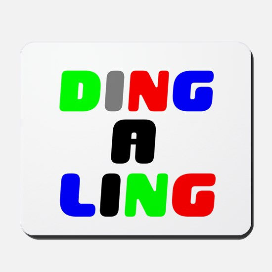 DING A LING! Mousepad
