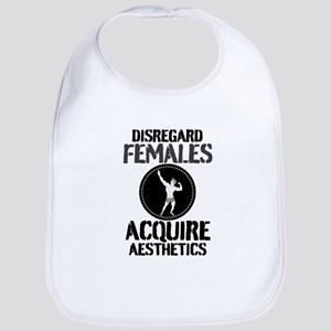 Disregard Females Acquire Aesthetics v2 Bib