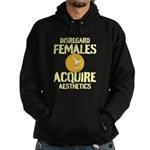 Disregard Females Acquire Aesthetics White Hoodie