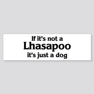 Lhasapoo: If it's not Bumper Sticker