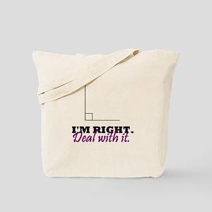 Im Right Tote Bag