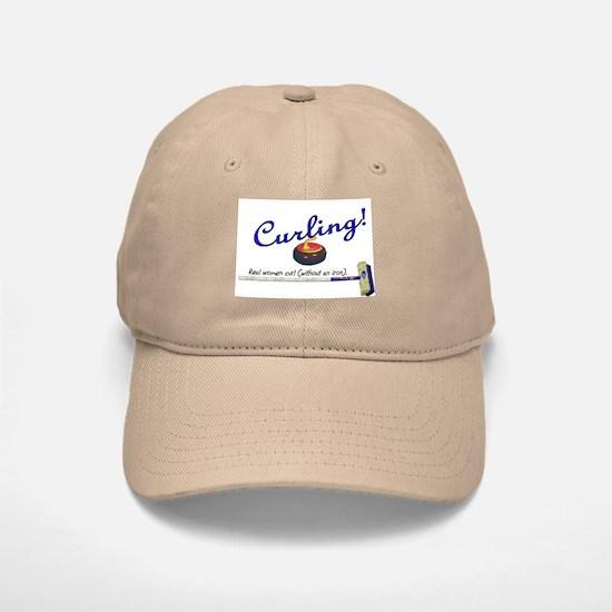Curling! Real women curl (without an iron). Baseball Baseball Cap