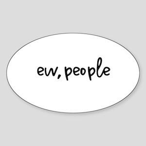 ew people Sticker