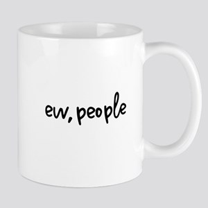 ew people Mugs