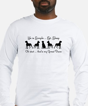 Life is Simple For Great Dane Dog Pet Humorous Lon