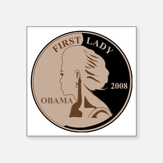 """First Lady Coin,  Square Sticker 3"""" x 3"""""""