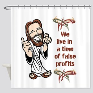 False Profits Shower Curtain