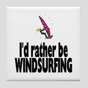 I'd rather be Windsurfing! Tile Coaster