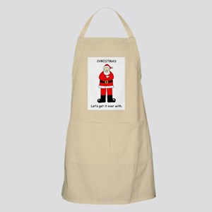 Christmas-Let's get it over with. Apron