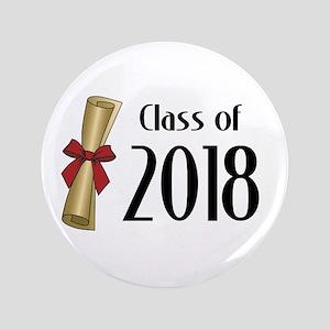 "Class of 2018 Diploma 3.5"" Button"